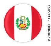 peruvian flag button   flag of... | Shutterstock . vector #461873938