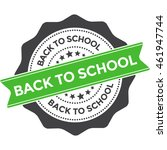 back to school round badge with ... | Shutterstock .eps vector #461947744