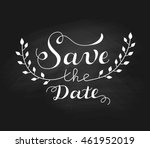 """save the date"" wedding design... | Shutterstock .eps vector #461952019"