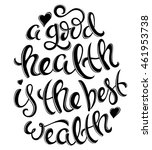 a good health is the best... | Shutterstock .eps vector #461953738
