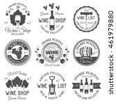 wine shop black white emblems... | Shutterstock .eps vector #461979880