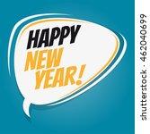 happy new year retro speech...   Shutterstock .eps vector #462040699