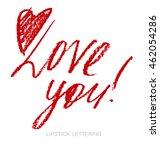lipstick style lettering  love... | Shutterstock .eps vector #462054286