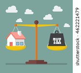 house and tax balance on the... | Shutterstock .eps vector #462221479