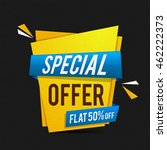 special offer sale with flat 50 ... | Shutterstock .eps vector #462222373