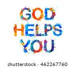 god helps you.  watercolor...   Shutterstock .eps vector #462267760
