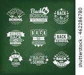 set logo. back to school. chalk ... | Shutterstock .eps vector #462286780