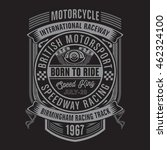 motorcycle racing typography  t ... | Shutterstock .eps vector #462324100
