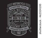 motorcycle racing typography  t ...   Shutterstock .eps vector #462324100