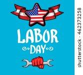 labor day vector background.... | Shutterstock .eps vector #462373258