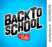 back to school sale banner or... | Shutterstock .eps vector #462400258