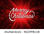 christmas card  merry christmas | Shutterstock . vector #462498118