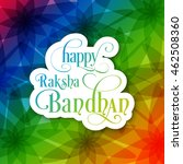 illustration of raksha bandhan...   Shutterstock .eps vector #462508360
