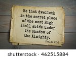 Small photo of Top 500 Bible verses. He that dwelleth in the secret place of the most High shall abide under the shadow of the Almighty. Psalms 91:1