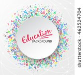 colorful round banner. school ... | Shutterstock .eps vector #462524704