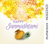 happy janmashtami. indian fest  ... | Shutterstock .eps vector #462622423