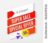 super sale special offer ... | Shutterstock .eps vector #462639316