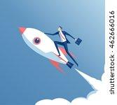 businessman flying on a rocket... | Shutterstock .eps vector #462666016