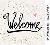 welcome hand lettering... | Shutterstock .eps vector #462669454