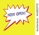 now open blue wording on speech ... | Shutterstock . vector #462802978