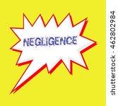 negligence blue wording on... | Shutterstock . vector #462802984