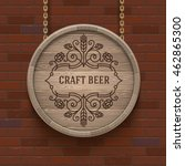 wooden cask signboard with... | Shutterstock .eps vector #462865300