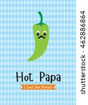 hot papa chili card | Shutterstock .eps vector #462886864