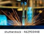 close up torch welding of robot ... | Shutterstock . vector #462903448
