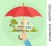 house with umbrella. safe ... | Shutterstock .eps vector #462951310