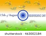 indian independence day concept ... | Shutterstock .eps vector #463002184