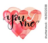 love card  you and me.... | Shutterstock .eps vector #463022038