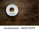 cup of coffee with milk on... | Shutterstock . vector #463073599