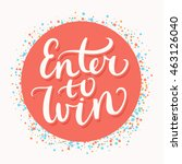 enter to win.   Shutterstock .eps vector #463126040