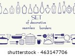 set of seamless borders. hand... | Shutterstock .eps vector #463147706