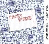 back to school supplies sketchy ... | Shutterstock . vector #463241903