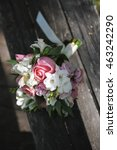 the bride's bouquet lying on... | Shutterstock . vector #463242290