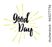 good day typography. | Shutterstock .eps vector #463277756