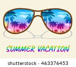 summer vacation meaning time... | Shutterstock . vector #463376453