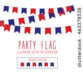 party flag polka dot red and... | Shutterstock .eps vector #463378538