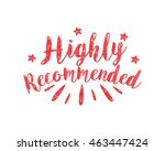 highly recommended icon 1 | Shutterstock .eps vector #463447424