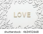 word love wooden alphabet... | Shutterstock . vector #463452668