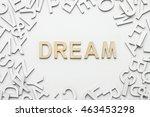 word dream wooden alphabet... | Shutterstock . vector #463453298