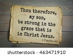 Small photo of Top 500 Bible verses. Thou therefore, my son, be strong in the grace that is in Christ Jesus. 2 Timothy 2:1