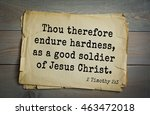 Small photo of Top 500 Bible verses. Thou therefore endure hardness, as a good soldier of Jesus Christ. 2 Timothy 2:3