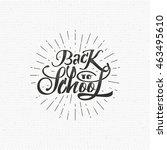 back to school   labels ... | Shutterstock .eps vector #463495610
