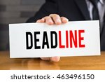 deadline  message on white card ... | Shutterstock . vector #463496150