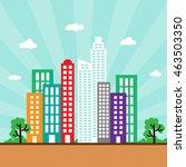 big modern city view cityscape... | Shutterstock .eps vector #463503350