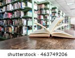 old books open on wooden table... | Shutterstock . vector #463749206
