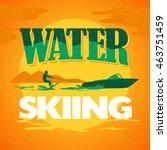 vector flat water skiing logo...   Shutterstock .eps vector #463751459