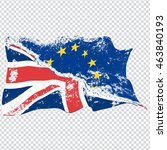 two torn waving eu and uk flags.... | Shutterstock .eps vector #463840193